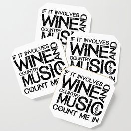 Wine and Country Music Funny Gift Coaster