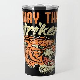 Muay Thai Strikers Tiger Kickboxing MMA Material Arts Judo Karate Gift Travel Mug