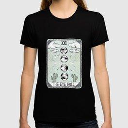 The Eye Roll T-shirt