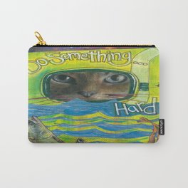 """""""Do Something Hard"""" Carry-All Pouch"""