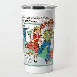 Let's Run Away Travel Mug