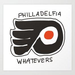philladelfia whatevers Art Print