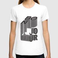 bonjour T-shirts featuring Bonjour by Salomé Milet