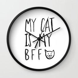My Cat Is My BFF Wall Clock