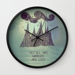 not all who wander are lost  Wall Clock