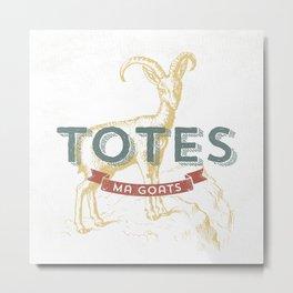 Totes Ma Goats Metal Print