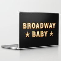 broadway Laptop & iPad Skins featuring Broadway Baby! by byebyesally