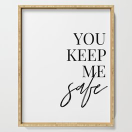 you keep me safe I'll keep you wild (1 of 2) Serving Tray