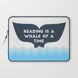 Reading is a Whale of a Time  Laptop Sleeve