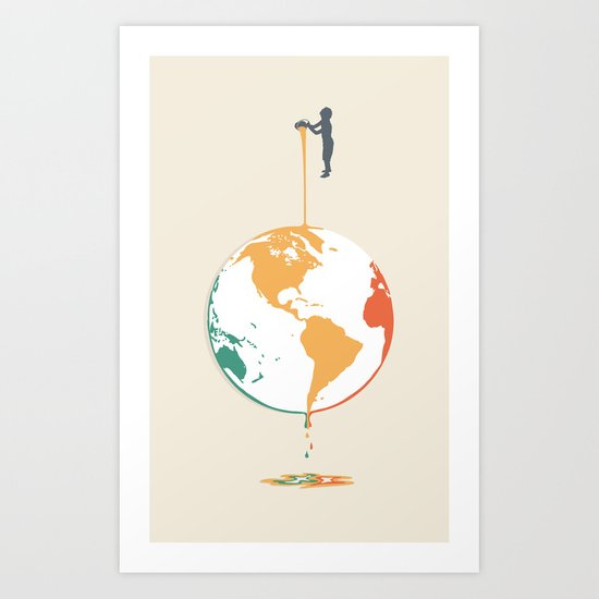 Fill your world with colors Art Print