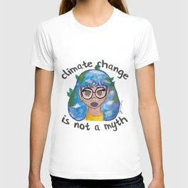 Climate Change is Not a Myth T-shirt