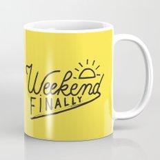 Weekend Finally Mug