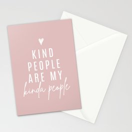 Kind People Are My Kinda People | Blush Pink Stationery Cards