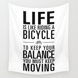 Life is like riding a bicycle. White Background. Wall Tapestry