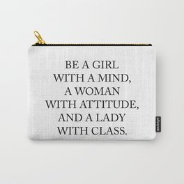 Be a girl with a mind,a woman with attitude... Carry-All Pouch