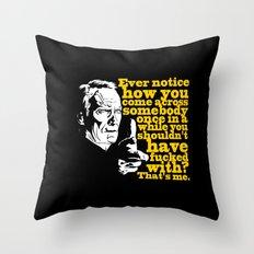 Gran Torino - Ever notice Throw Pillow