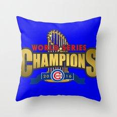 Cubs World Series Winner 2016 Throw Pillow