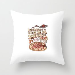 Invasion of the Pizza Snatchers Throw Pillow