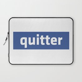 quitter Laptop Sleeve