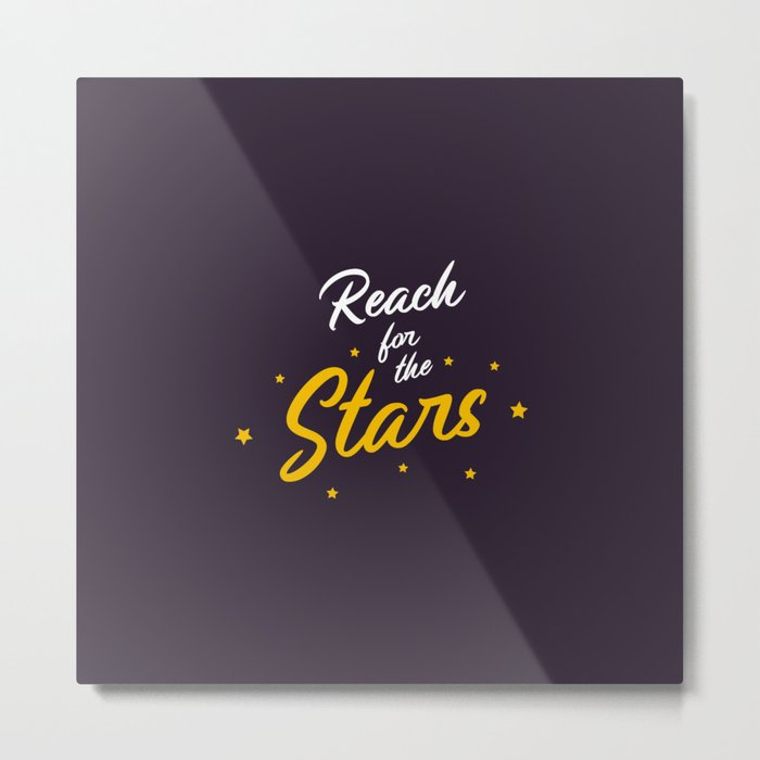 "Hand Lettering Motivational quote ""Reach for the stars"" Metal Print"