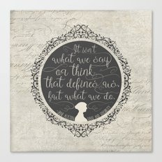 Sense And Sensibility - It's What You Do Canvas Print