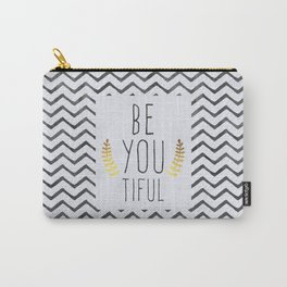 Be You Tiful Quote Carry-All Pouch