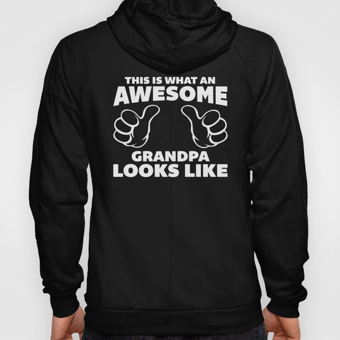 Awesome Grandpa Funny Quote Hoody