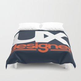 UX Designer Duvet Cover