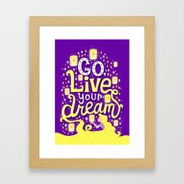 Live your dream Framed Art Print