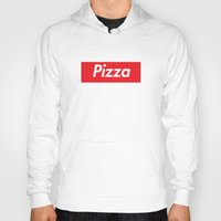 supreme Hoodies featuring Supreme Pizza by RexLambo