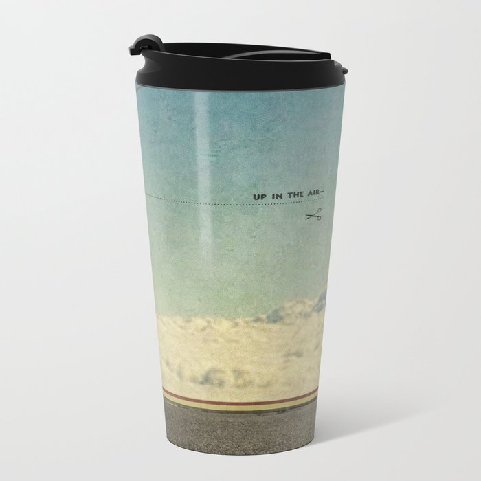 Up In The Air   Collage Metal Travel Mug