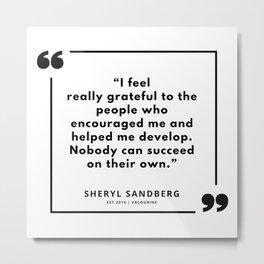 32 | Sheryl Sandberg Quotes | 190902 Metal Print