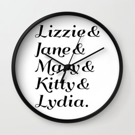 The Bennet Sisters - Pride & Prejudice Wall Clock
