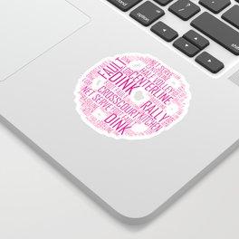Pickleball Ball design Art Words design Gift Pink Sticker
