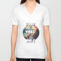 good vibes only V-neck T-shirts featuring Good Vibes Only by Lucid Daydreamers
