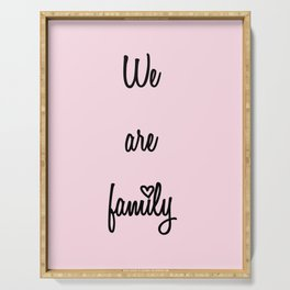 We are family Pink Serving Tray