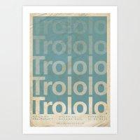 movie posters Art Prints featuring Trololo - Meme Movie Posters by Stefan van Zoggel