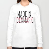 denmark Long Sleeve T-shirts featuring Made In Denmark by VirgoSpice