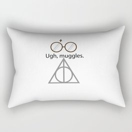 Ugh, muggles. Rectangular Pillow
