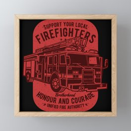 Fire Brigade - Honor And Courage Framed Mini Art Print
