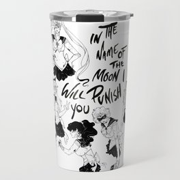 In The Name of the Moon Travel Mug