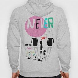 Never Hoody