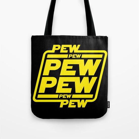 Pew Pew Pew Tote Bag