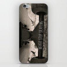 Never stop skating iPhone & iPod Skin