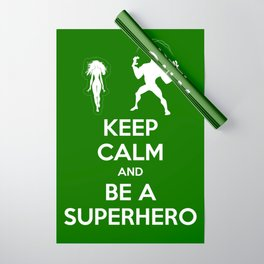 Keep Calm and Be a Superhero Wrapping Paper