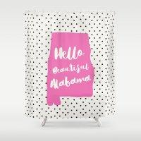 alabama Shower Curtains featuring Hello Beautiful Alabama by Allyson Johnson