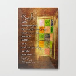True Beauty Window with Quote Metal Print