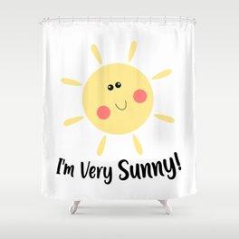I'm very Sunny, fun sunny sun Clip Art, optimistic art, yellow sun Shower Curtain