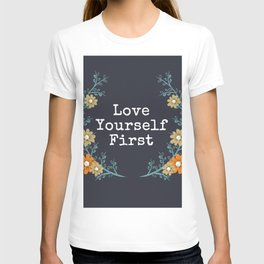Love Yourself First Quote T-shirt