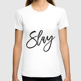 Fashion Poster Fashion Wall Art Typography Print Quote Girl Room Decor SLAY Béyonce Beyonce Quote T-shirt